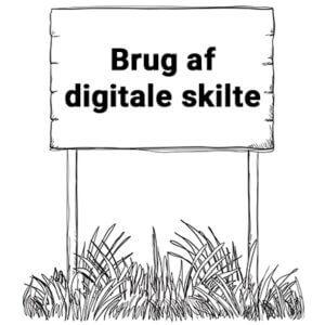 Illustration med teksten - brug af digitale skilte